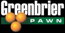 Greenbrier Pawn